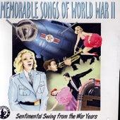 Memorable Songs of World War II by Various Artists