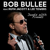 Duets with Friends di Bob Bullee