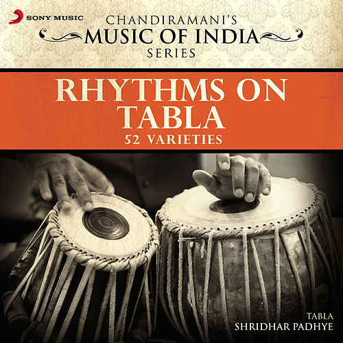 Rhythms On Tabla by Shridhar Padhye