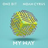 My Way von One Bit x Noah Cyrus