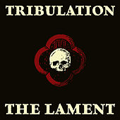 The Lament by Tribulation