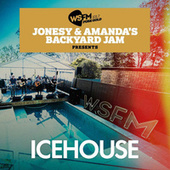 Jonesy & Amanda's Backyard Jam Presents ICEHOUSE EP (Live) de Icehouse