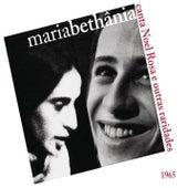 Maria Bethânia Canta Noel Rosa e Outras Raridades von Maria Bethânia