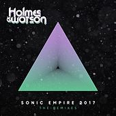 Sonic Empire 2017 (The Remix Edits) by Holmes & Watson