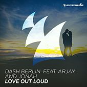 Love Out Loud von Dash Berlin