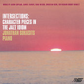Intersections: Character Pieces In The Jazz Idiom by Jonathan Sokasits