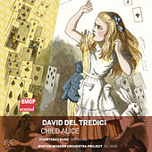 David Del Tredici: Child Alice de Courtenay Budd