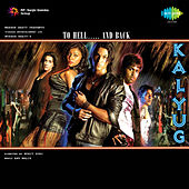 Kalyug (Original Motion Picture Soundtrack) by Various Artists