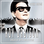 Greatest hits Collection (Deluxe Edition) by Roy Orbison