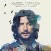 Confieso Que He Sentido by Manuel Carrasco