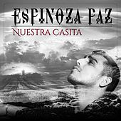 Nuestra Casita by Espinoza Paz