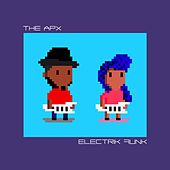 Electrik Funk (Deluxe Edition) by APX