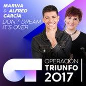 Don't Dream It's Over (Operación Triunfo 2017) by Alfred García