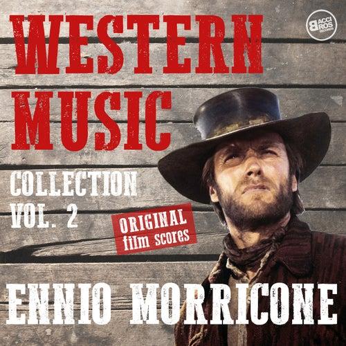 Western Music Collection Vol. 2 - Ennio Morricone (Original Film Scores) (Remastered) by Ennio Morricone