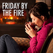 Friday By The Fire by Various Artists
