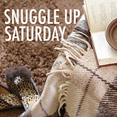 Snuggle Up Saturday by Various Artists