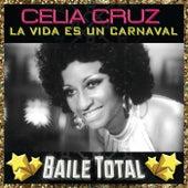 La Vida Es Un Carnaval (Baile Total) by Celia Cruz