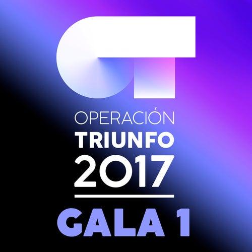 OT Gala 1 (Operación Triunfo 2017) de Various Artists