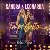 Tá Perfeito de Sandra & Leonarda