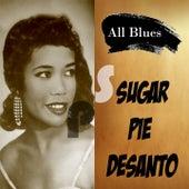 All Blues, Sugar Pie Desanto by Sugar Pie DeSanto