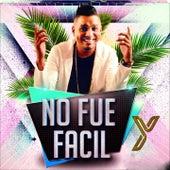 No Fue Fácil by Yao