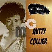 All Blues, Mitty Collier by Mitty Collier