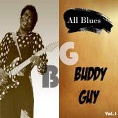 All Blues, Buddy Guy Vol. 1 by Buddy Guy