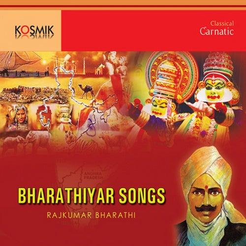 Bharathiyar Songs by Rajkumar Bharathi