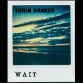 Wait de Turin Brakes
