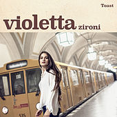 Toast by Violetta Zironi