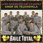 Amor De Telenovela (Baile Total) by Los Angeles De Charly
