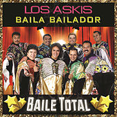 Baila Bailador by Los Askis