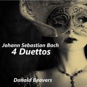 Johann Sebastian Bach: 4 Duettos by Donald Beavers