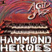 Legends Of Acid Jazz: Hammond Heroes by Various Artists