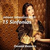 Johann Sebastian Bach: 15 Sinfonias by Donald Beavers