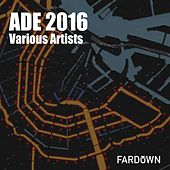 Ade 2016 - Ep by Various Artists