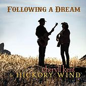 Following a Dream von Cheryll Kent