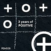 3 Years of Positive by Various Artists