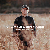 There Goes the Devil de Michael Shynes