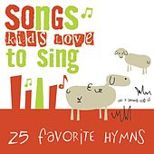 25 Favorite Hymns von Songs Kids Love To Sing