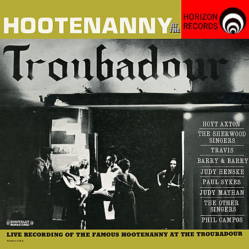 Hootenanny At The Troubador (Digitally Remastered) by Various Artists