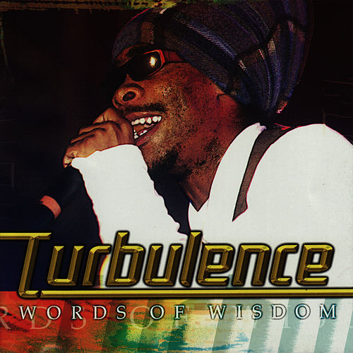Words of Wisdom by Turbulence