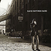 No Looking Back by David Rotundo