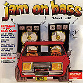 Jam On Bass Vol. 2 (Digitally Remastered) von Various Artists