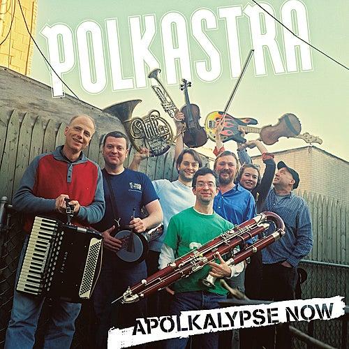Apolkalypse Now by Polkastra