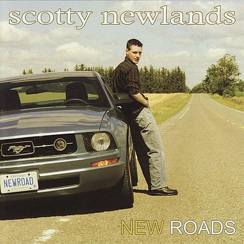 New Roads by Scotty Newlands