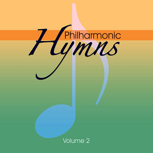 Philharmonic Hymns -  Orchestral hymns -Vol. 2 by The Eden Symphony Orchestra