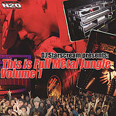 DJ Starscream Presents: This Is Full Metal Jungle Vol. 1 de Various Artists