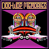 Doo-Wop Memories de Various Artists