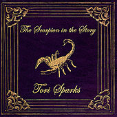 The Scorpion in the Story by Tori Sparks